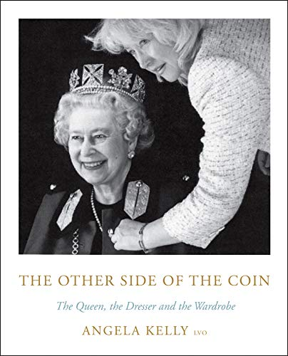 9780062982551: The Other Side Of The Coin. The Queen The Dresser: The Queen, the Dresser and the Wardrobe