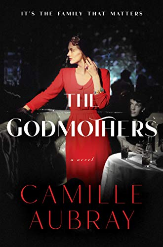 Camille Aubray, The Godmothers