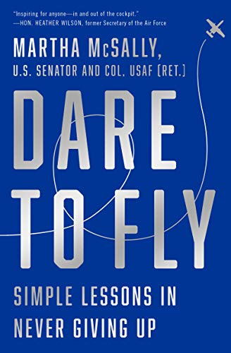 9780062996282: Dare to Fly: Simple Lessons in Never Giving Up