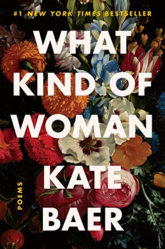 9780063008427: What Kind of Woman: Poems