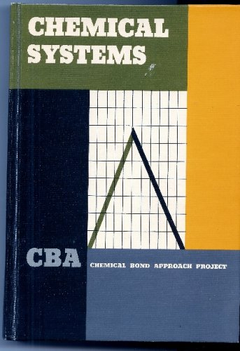 9780063015883: CBA - Chemical Bond Approach Project, Chemical Systems