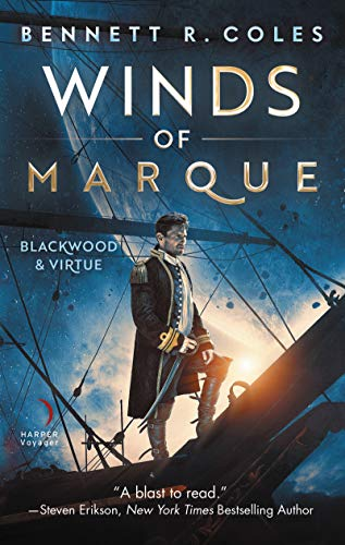 Winds of Marque: Blackwood & Virtue: Coles, Bennett R
