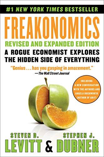 9780063032378: Freakonomics: A Rogue Economist Explores the Hidden Side of Everything