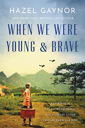 Book Cover: When We Were Young & Brave: A Novel