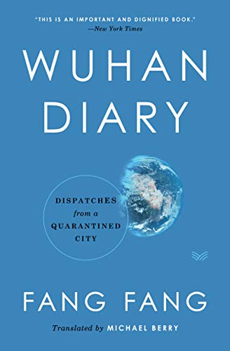 9780063052642: Wuhan Diary: Dispatches from a Quarantined City
