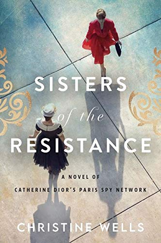Christine Wells, Sisters of the Resistance