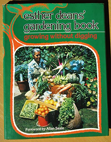9780063120013: Esther Deans' Gardening Book : Growing without Digging