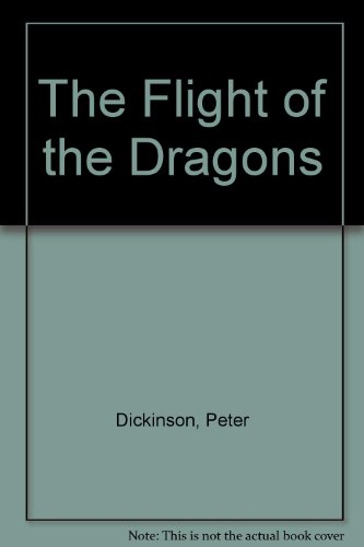 9780063120303: The Flight of the Dragons