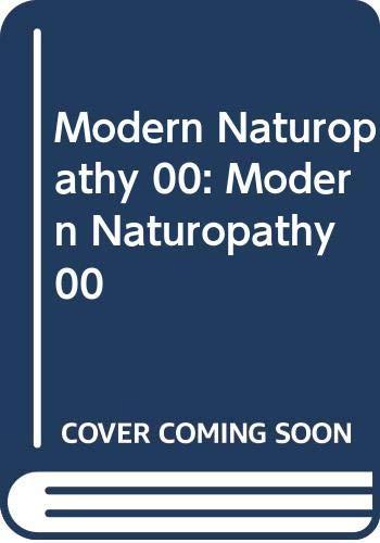 9780063120730: Modern Naturopathy 00: Modern Naturopathy 00