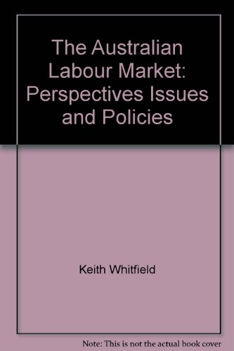 9780063120891: The Australian labour market: Perspectives, issues and policies