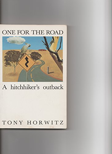 9780063120952: One for the road: a hitchhiker's outback