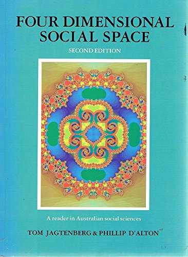 Four Dimensional Social Space - Class, Gender, Ethnicity and Nature : A Reader in Australian Soci...