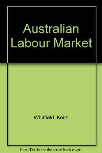 9780063121515: Australian Labour Market