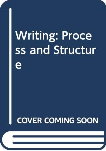 9780063175006: Writing: Process and Structure
