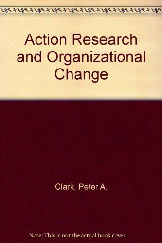 9780063180017: Action Research and Organizational Change