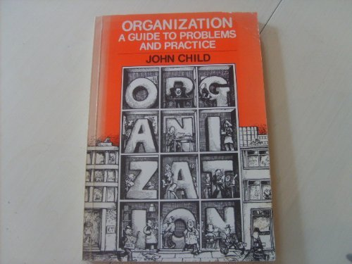 9780063180369: Organization: A Guide to Problems and Practice