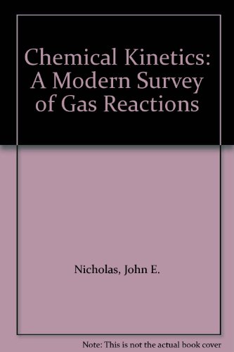 9780063180413: Chemical Kinetics: A Modern Survey of Gas Reactions