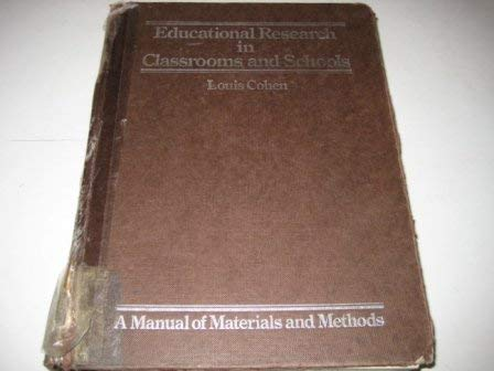 9780063180475: Educational Research in Classrooms and Schools: A Manual of Materials and Methods