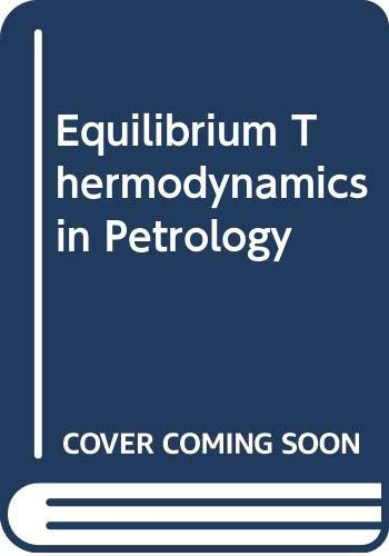 9780063180611: Equilibrium Thermodynamics in Petrology