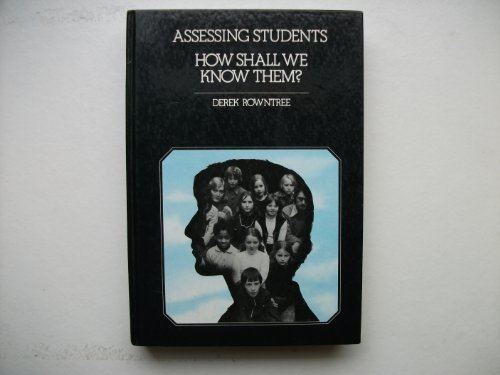 9780063180628: Assessing Students: How Shall We Know Them?