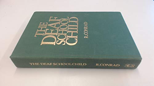 9780063180857: The Deaf School Child