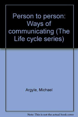 9780063180987: Person to person: Ways of communicating (The Life cycle series)