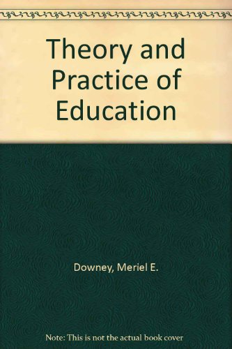 9780063181137: Theory and Practice of Education: An Introduction