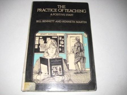 Practice Teaching CB Use 81177 (9780063181168) by Kenneth Martin; Bill Bennett