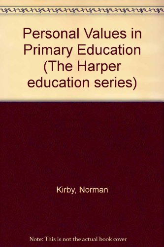 9780063181304: Personal Values in Primary Education