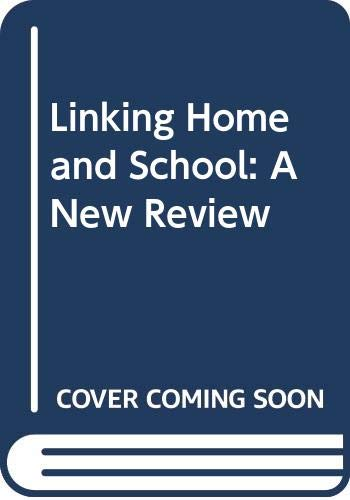 9780063181366: Linking Home and School: A New Review