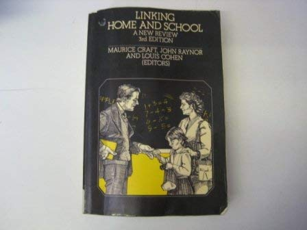 9780063181496: Linking Home and School: A New Review (Harper education series)