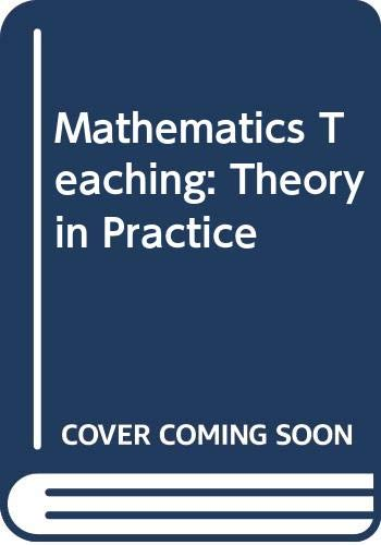 9780063181595: Mathematics Teaching: Theory in Practice (The Harper education series)