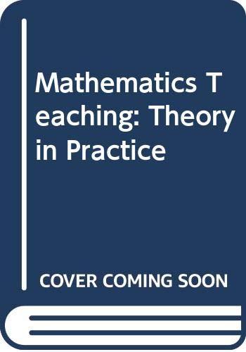 9780063181595: Mathematics Teaching: Theory in Practice