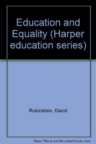 9780063181632: Education and Equality (Harper education series)