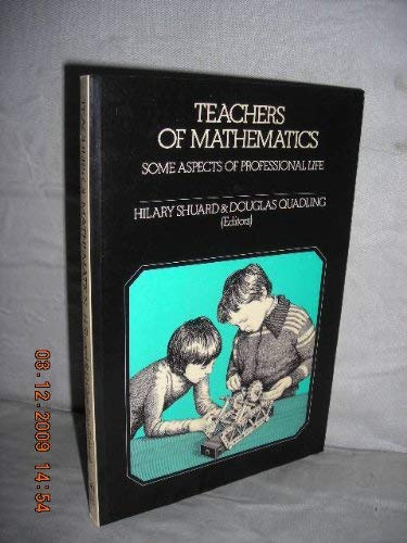 9780063181755: Teachers of Mathematics: Some Aspects of Professional Life