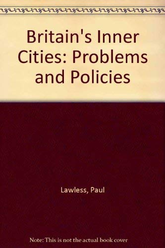 9780063181854: BRITAIN'S INNER CITIES: PROBLEMS AND POLICIES