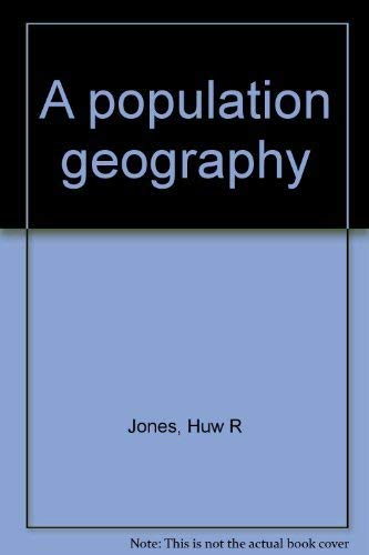 9780063181885: A population geography