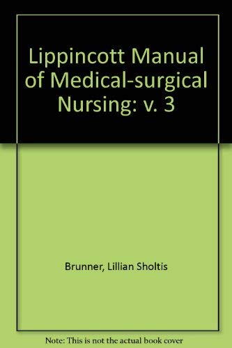 9780063182097: Lippincott Manual of Medical-surgical Nursing: v. 3