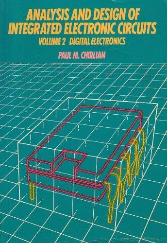 9780063182158: Analysis and Design of Integrated Electronic Circuits: Digital Electronics, Vol. 2