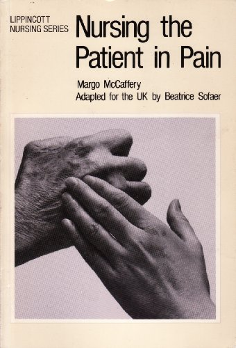 9780063182394: Nursing the Patient in Pain (Lippincott nursing series)