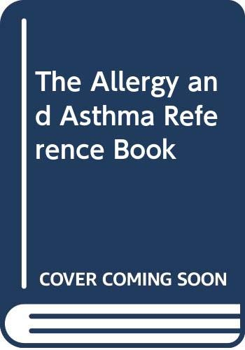 9780063182448: The Allergy and Asthma Reference Book
