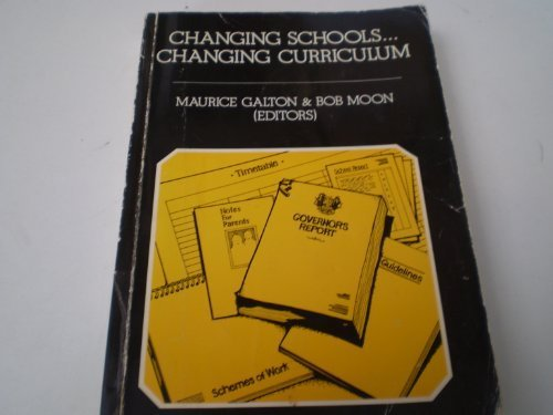 9780063182455: Changing Schools, Changing Curriculum