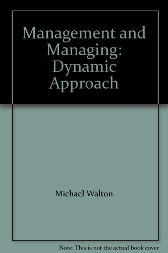 Management and Managing: Dynamic Approach: HarperCollins Publishers Ltd