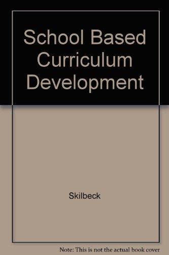 School-based Curriculum Development: Skilbeck, Malcolm