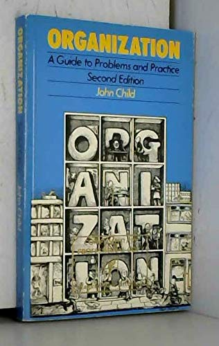 9780063182752: Organization: A Guide to Problems and Practice