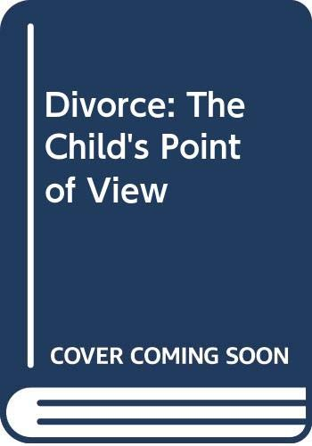 9780063182783: Divorce: The Child's Point of View