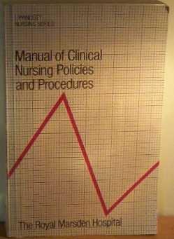 9780063182882: Manual Of Clinical Nursing Policies And Procedures (Lippincott nursing series)