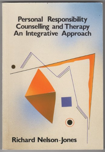 9780063182998: Personal Responsibility Counselling and Therapy: Integrative Approach
