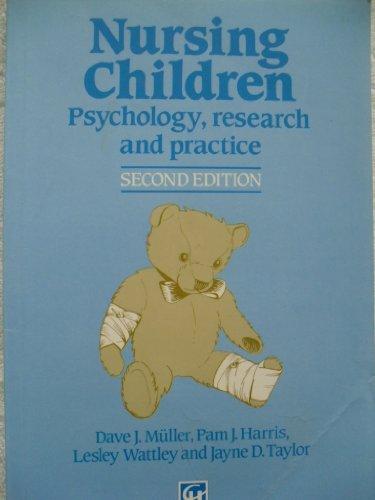9780063183117: Nursing Children: Psychology, Research and Practice (Lippincott nursing series)