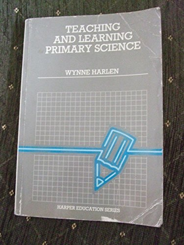 9780063183247: Teaching and Learning Primary Science (Harper Education Series)